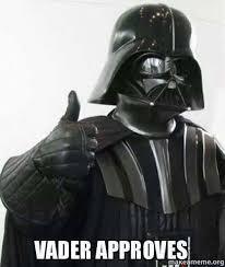Vader Approves